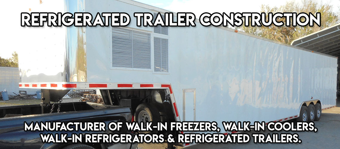 REFRIGERATED TRAILER CONSTRUCTION